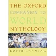 The Oxford Companion to World Mythology by David Leeming