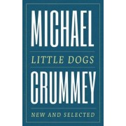 Little Dogs: New and Selected Poems