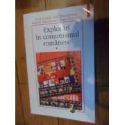 Explorari In Comunismul Romanesc Vol.1 - Paul Cernat, Ion Manolescu, Angelo Mitchievici, Ioan Stanomir