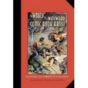 The World of a Wayward Comic Book Artist by Sandy Plunkett
