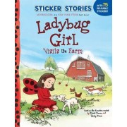 Ladybug Girl Visits the Farm by David Soman