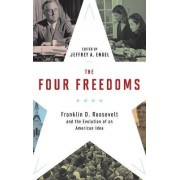 The Four Freedoms by Jeffrey A. Engel