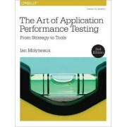 The Art of Application Performance Testing by Ian Molyneaux