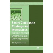 Smart Composite Coatings and Membranes by Maria Fatima Montemor