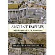 Ancient Empires by Eric H. Cline