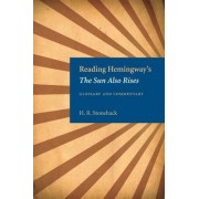 Reading Hemingway's The Sun Also Rises by H.R. Stoneback