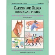 Caring for Older Horses and Ponies by Susan McBane
