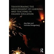 Transforming the Measurement of Learning and Teaching in Higher Education by Alan Bain