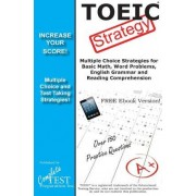 Toeic Strategy! Winning Multiple Choice Strategies for the Toeic Exam by Complete Test Preparation Inc