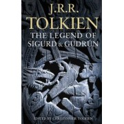 The Legend of Sigurd and Gudrun by J. R. R. Tolkien