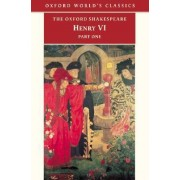 Henry VI: Pt. 1 by William Shakespeare