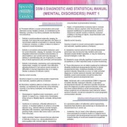 Dsm-5 Diagnostic and Statistical Manual (Mental Disorders) Part 1 (Speedy Study Guides) by Speedy Publishing LLC
