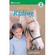 Let's Go Riding by Annabel Blackledge