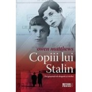 Copiii lui Stalin. Trei generatii de dragoste si razboi - Meteor