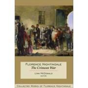 Florence Nightingale - The Crimean War: v. 14 by Lynn McDonald