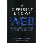 A Different Kind of Web by Theimer Kate