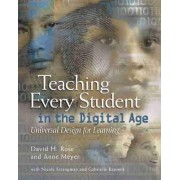 Teaching Every Student in the Digital Age by Anne Meyer