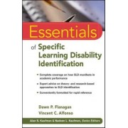 Essentials of Specific Learning Disability Identification by Dawn P. Flanagan