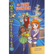 Manga Math Mysteries #6 The Fishy Fountain A Mystery with Multiplicationand Division by Melinda Thielbar