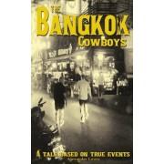The Bangkok Cowboys by Alexander Lewis