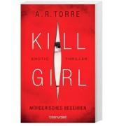 Kill Girl Band 2: Mörderisches Begehren