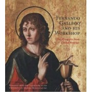 Fernando Gallego and His Workshop by Barbara C. Anderson