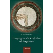 Language in the Confessions of Augustine by Philip Burton