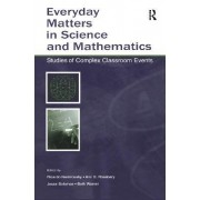 Everyday Matters in Science and Mathematics by Ricardo Nemirovsky