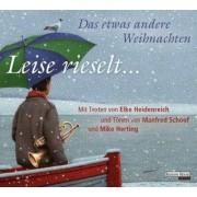 Leise rieselt ... - Das etwas andere Weihnachten by Elke Heidenreich