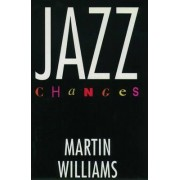 Jazz Changes by Martin T. Williams