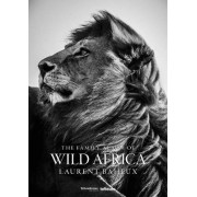 The Family Album of Wild Africa by Laurent Baheux