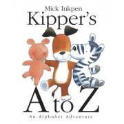 Kipper's A to Z by Mick Inkpen
