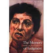 The Memory of Judgment by Lawrence Douglas