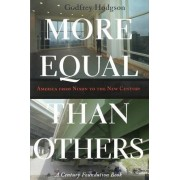More Equal Than Others by Godfrey Hodgson