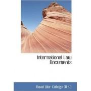 International Law Documents by Naval War College (U S )