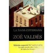 La nada cotidiana by Zoé Valdés