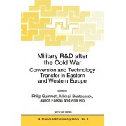 Military R and D After the Cold War by Philip Gummett