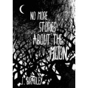 No More Stories about the Moon
