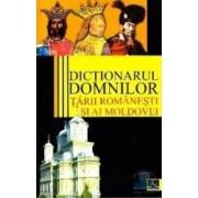 Dictionarul domnilor Tarii Romanesti si ai Moldovei - Vasile Marculet
