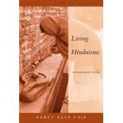 Living Hinduisms by Nancy Auer Falk