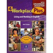 Workplace Plus 4 with Grammar Booster: 4 by Tim Collins