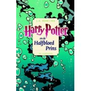 Harry Potter en de halfbloed prins by J. K. Rowling