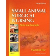 Small Animal Surgical Nursing by Marianne Tear