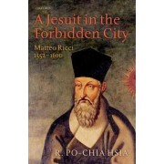 A Jesuit in the Forbidden City by University R Po Hsia