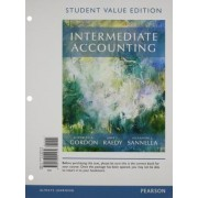 Intermediate Accounting, Student Value Edition Plus Myaccountinglab with Pearson Etext -- Access Card Package by Elizabeth A Gordon