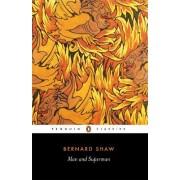 Man and Superman by George Bernard Shaw