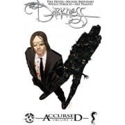 Darkness Accursed: Volume 4 by Phil Hester