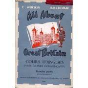 All About Great Britain And The U.S.A., Cours D'anglais Pour Grands Commencants, 1re Partie