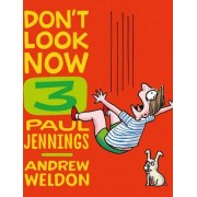 Don'T Look Now Book 3: Hair Cut and Just a Nibble by Andrew Weldon