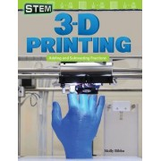Stem: 3-D Printing: Adding and Subtracting Fractions (Grade 4)